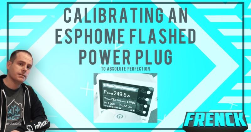 Calibrating an ESPHome flashed power plug » Frenck dev